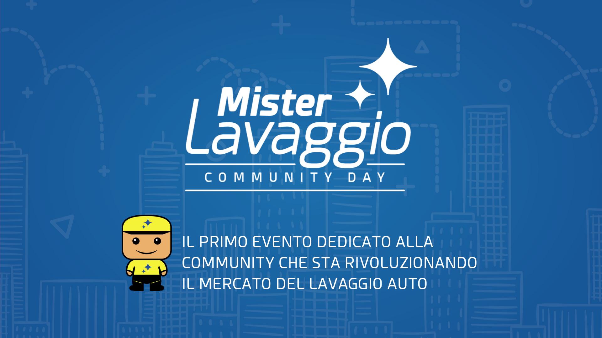 Mister Lavaggio Community Day 2019 MLDAY19 Roma
