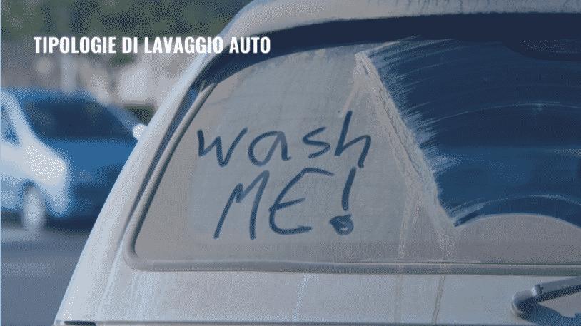 Tipologie di lavaggio auto