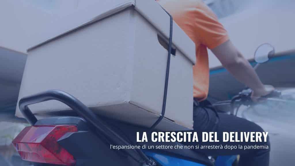 La crescita dei servizi di delivery