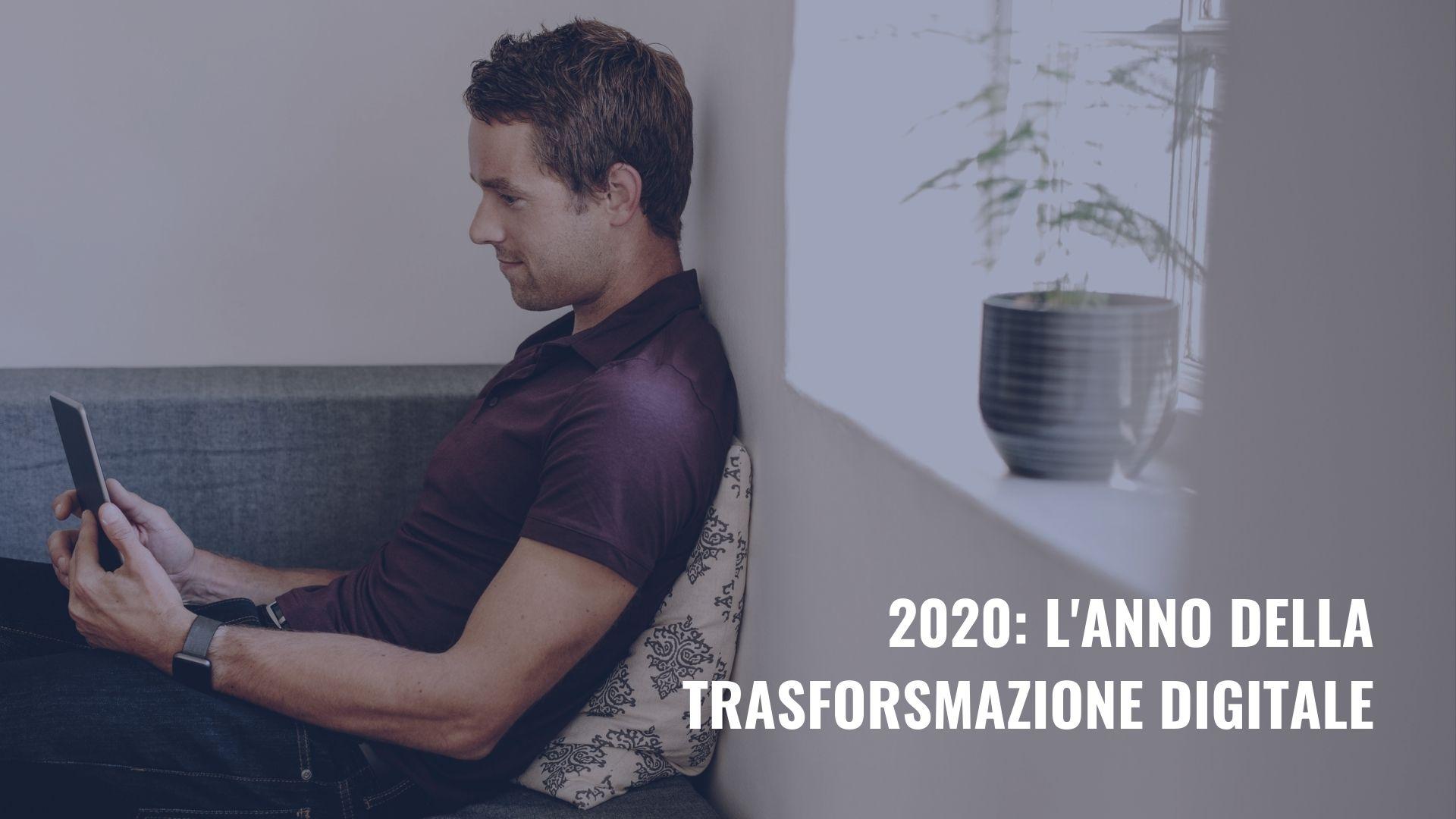 l'anno della trasformazione digitale